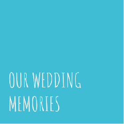 Our Wedding  Memories